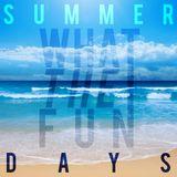 Summer Days 2015 Mix