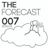 """[007] The Forecast w/ Feels & Vibes - Tempo-Logic @ Nite Owl YYC  [""""Open House]"""