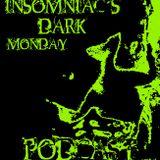 INSOMNIAC`S MONDAY PODCAST 4