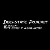 Deepstate Podcast Episode 1 Movies, Penguins, & Joey Diaz
