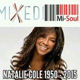 Marcia's MiXedBag | Natalie Cole Tribute | 04-01-16 | Mi-Soul radio