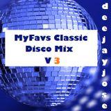 DeeJayJose MyFavs Classic Disco Mix v3