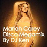 Mariah Carey Disco Megamix by DJ Ken Mixfly
