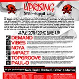 uprising presents rave ja vu 20.6.15 dj vibes mc robbie e & marcus
