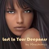 LOST IN YOUR DEEPNESS