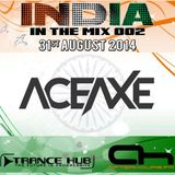 06 Aceaxe - India In The Mix 002 on AH.FM 31 -08- 2014