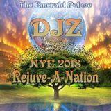 DJZ Live @ Rejuve-A-Nation NYE 2018