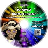 DJ Mylz - Ghetto Funkster