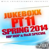 Jukeboxx Part 11: Spring 2014 Hip-Hop and R&B mixed by @DJ_Jukess