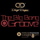 The Big Bang Groove - Diego Duque Dj (Set Live)