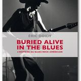 "KOB n°53 - Invité Eric Doidy ""Burried alive in the blues"""