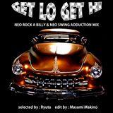 Get Lo Get Hi Addiction Mix Tape