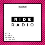 Ride Radio 062 With Myon + Profetik Guest Mix
