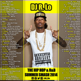 Summer Smash 2014 - Hip Hop & R'n'B (Mixed by DJ RLo)