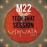 USHUAIA IBIZA RADIO - Marco Lissandrin (M22) - TECH THAT (Session 16/12/2015)
