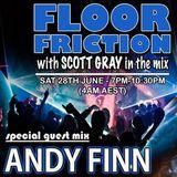 Floor Friction with Scott Gray 28 June