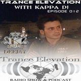 Kappa Deejay - Trance Elevation [Episode 012]