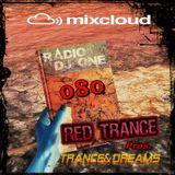 Red Trance - Trance&Dreams 080