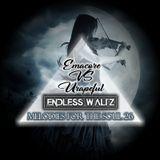 Emacore vs. Urapeful pres. Endless Waltz 26 [Melodies for the Soul]
