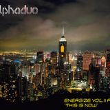 "Alpha Duo - Energize Vol.11 Part.2 ""This Is Now"""