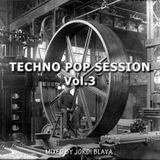 Techno Pop Session 80s & 90s Vol.3 Mixed by Jordi Blaya