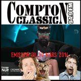 Compton Classic - Emission du 30 Mars 2014