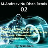M.ANDREEV NU DISCO REMIX 02 (Brandy, Tanita Tikaram, Eurythmics, Texas)
