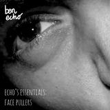 Echo's Essentials 4: Face Pullers