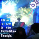 JOIX @ Bermudafunk Clubnight 5.9.2015 - Liveact