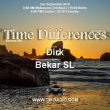 Dirk - Host Mix [Part I] - Time Differences 329 (2nd September 2018) on TM Radio