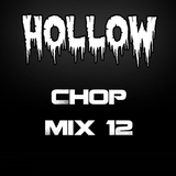 Hollow Riddim Chop Mix 12
