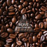 Beyuz - I Love Coffee Mix