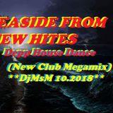SEASIDE FROM NEW HITES-Depp House Dance (New Club Megamix) DjMsM 10.2018