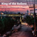 King Of The Rollerz (DJ Zinc Tribute)