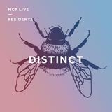 Distinct w/ Niko Maxen - Saturday 16th June 2018 - MCR Live Residents