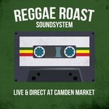 Reggae Roast Soundsystem 'Live & Direct' @ Camden Market - PART 1