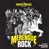 PERALTA PROJECT PRESENTS: MERENGUE ROCK MIXED BY CHRISTIAN MARTIR