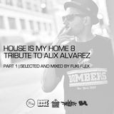 VA - House is my Home #08 (Special Alix Alvarez) (Part 01)
