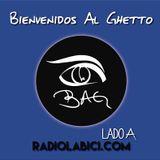 Bienvenidos Al Guetto 22 - 03 - 16 en Radio LaBici