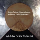 Lull-A-Bye For the Worlds End