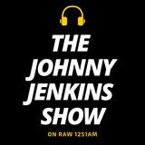The Johnny Jenkins Show - 9th November