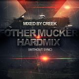 FOTHER MUCKER - Hardmix without Sync