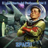 Il Laboratorio del Professor Odd 3 - Space!
