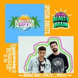Globalization Sessions (12.04.17) w/ Beauty Brain