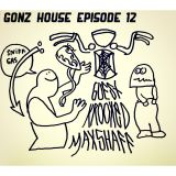 Gonz House Episode 12