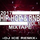 2017 Hip Hop & RnB (Jan-April) by Dj ICE Remix
