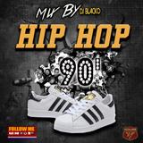 Mix By Blacko Hip-Hop 90's 2019