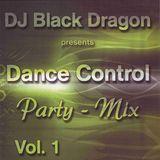 DJ Black Dragon Dance Control Party Mix 1