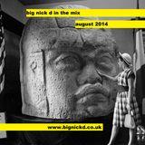 Big Nick D. August mix 2014