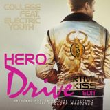 College Feat. Electric Youth - Hero (HKiss Private Hero Edit)